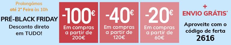 PRÉ-BLACK FRIDAY até 100€ em compras*