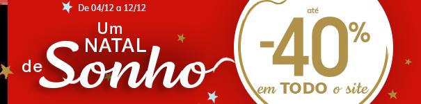 Um natal de sonho! até -40% em TODO o site (exceto marcas)