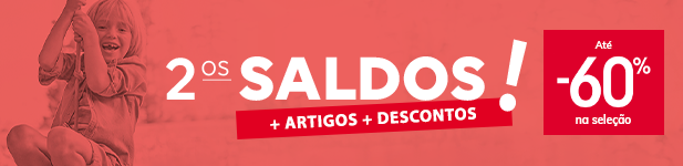 2ºs SALDOS! + ARTIGOS + DESCONTOS > Até -60% na seleção
