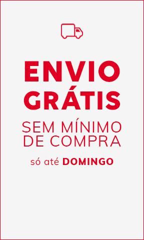 ENVIO GRÁTIS SEM MÍNIMO DE COMPRA só até domingo (12/07)