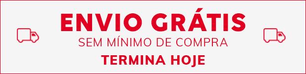 ENVIO GRÁTIS SEM MÍNIMO DE COMPRA TERMINA HOJE