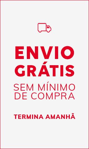 ENVIO GRÁTIS SEM MÍNIMO DE COMPRA TERMINA AMANHÃ