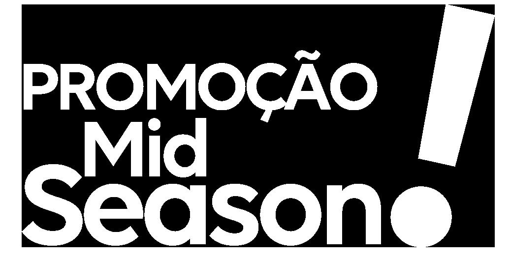 Promoção Mid-season