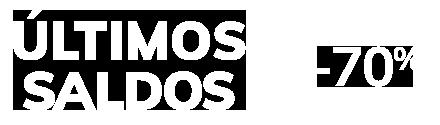 ÚLTIMOS SALDOS até -70%